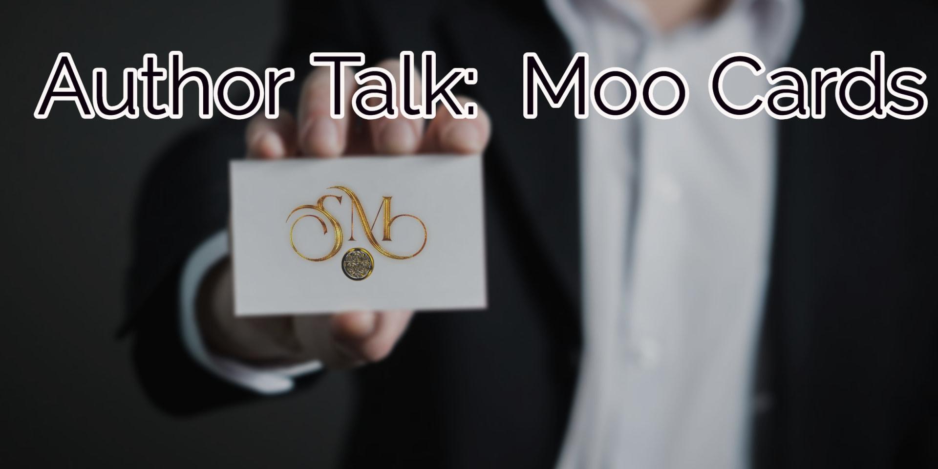 Author Talk:  MOO Cards